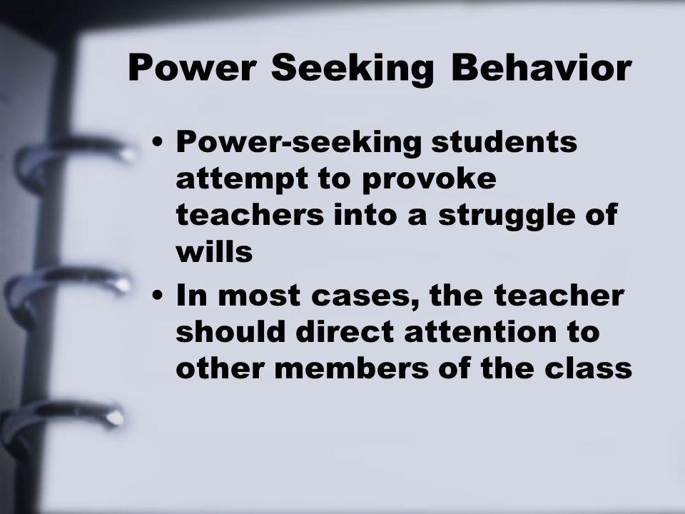 Power Seeking Behavior