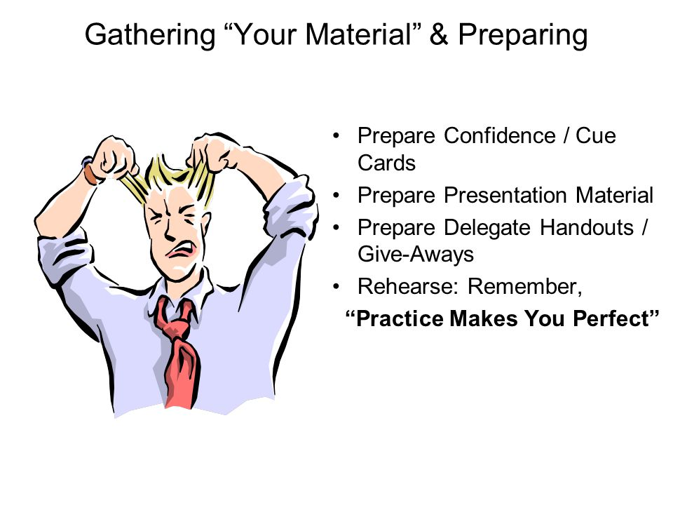 Gathering Your Material & Preparing