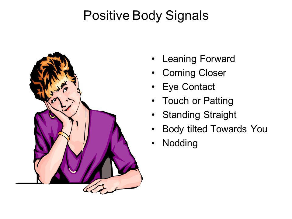Positive Body Signals Leaning Forward Coming Closer Eye Contact