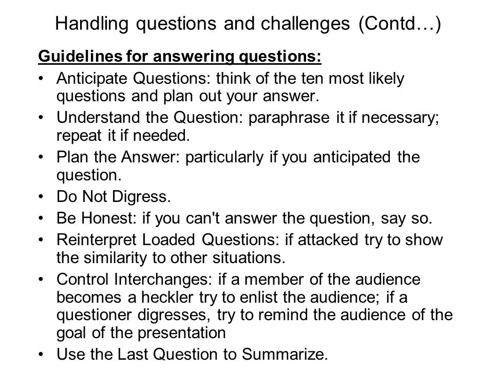 Handling questions and challenges (Contd…)