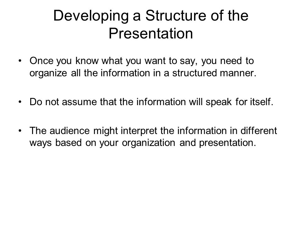 Developing a Structure of the Presentation
