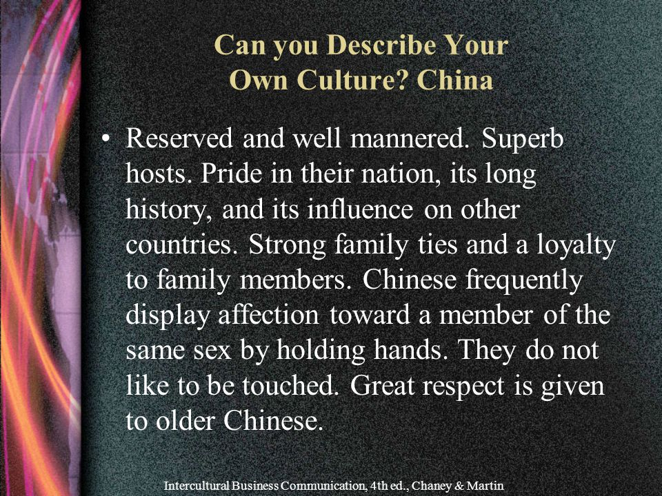 Can you Describe Your Own Culture China