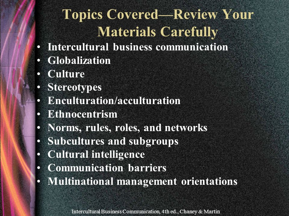 Topics Covered—Review Your Materials Carefully