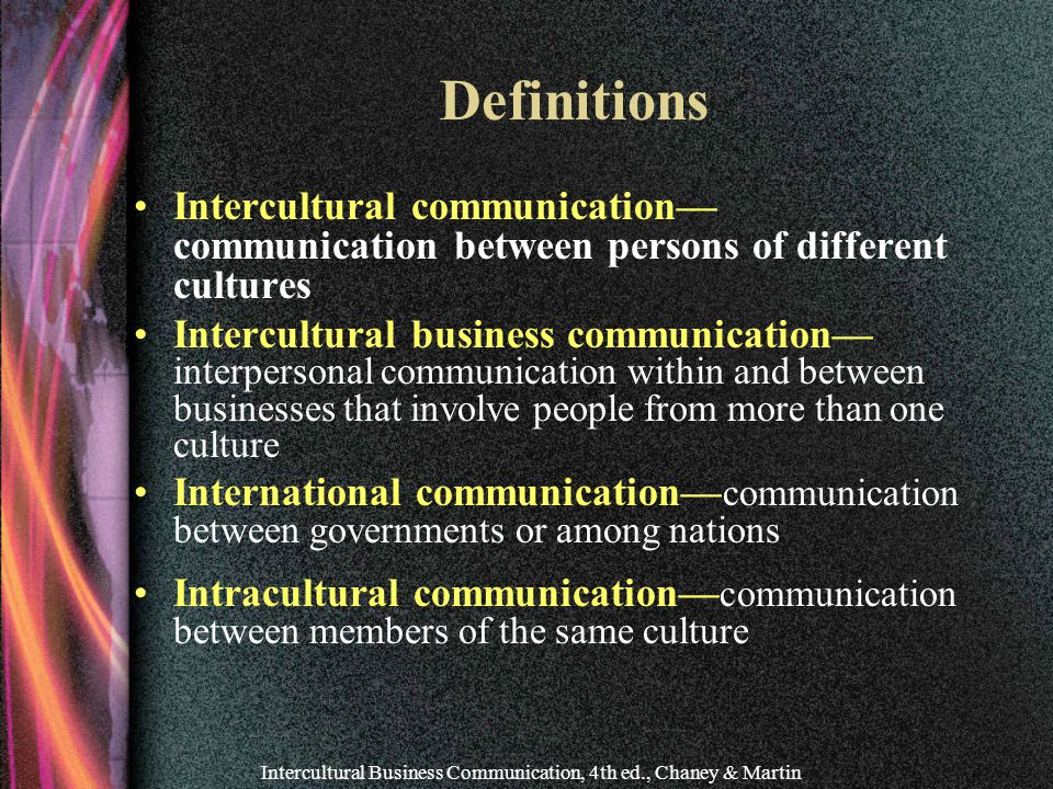 Intercultural Business Communication, 4th ed., Chaney & Martin