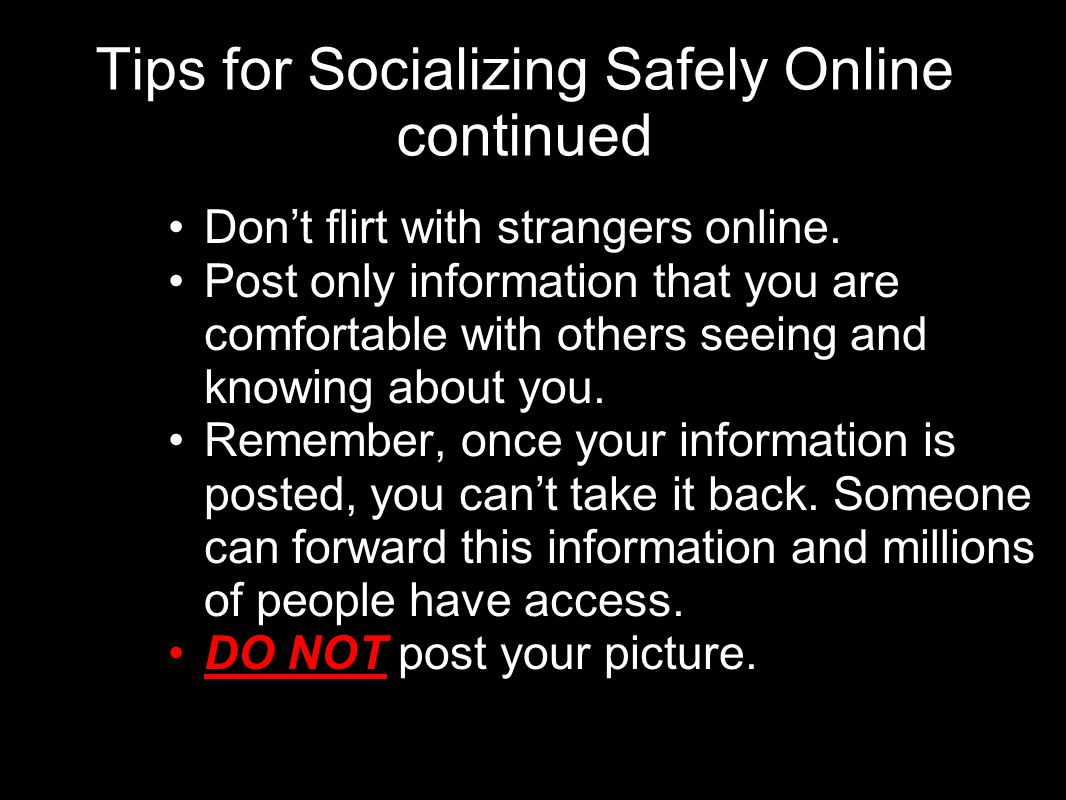 Tips for Socializing Safely Online continued