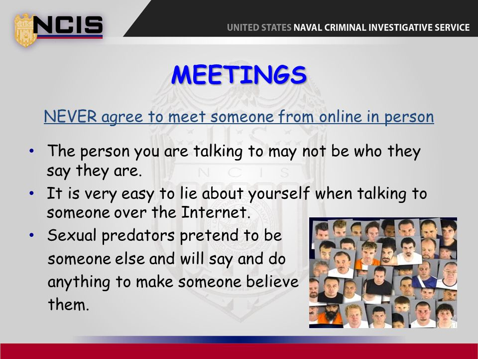 NEVER agree to meet someone from online in person