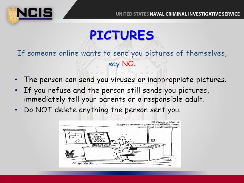 If someone online wants to send you pictures of themselves,