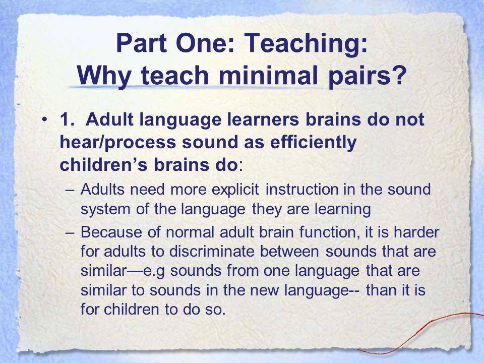 Part One: Teaching: Why teach minimal pairs