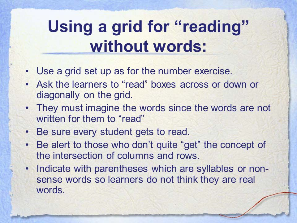 Using a grid for reading without words: