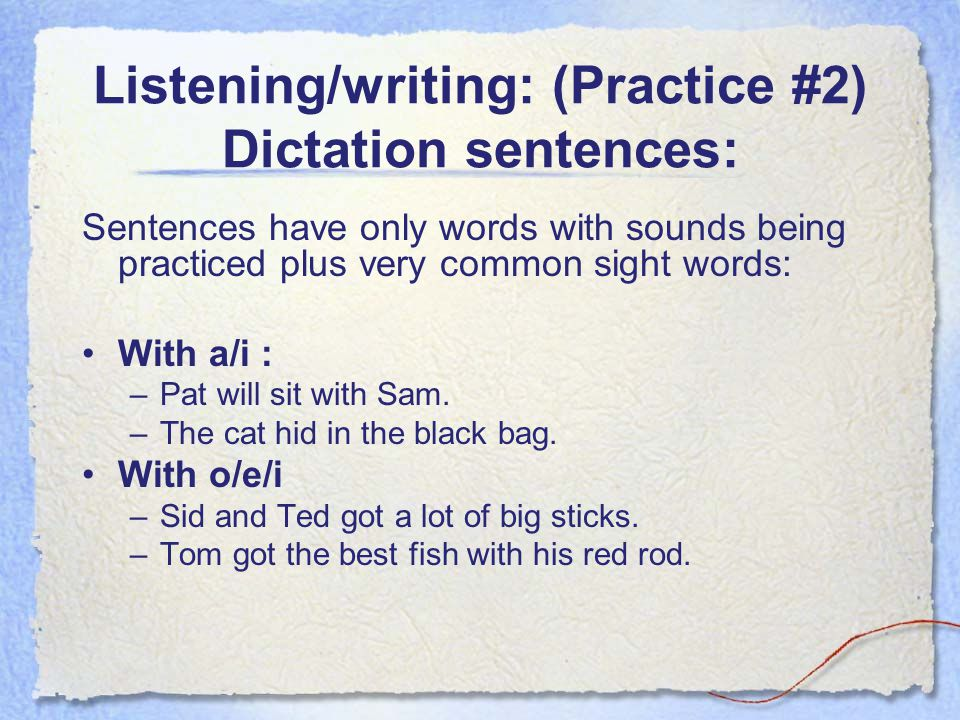 Listening/writing: (Practice #2) Dictation sentences: