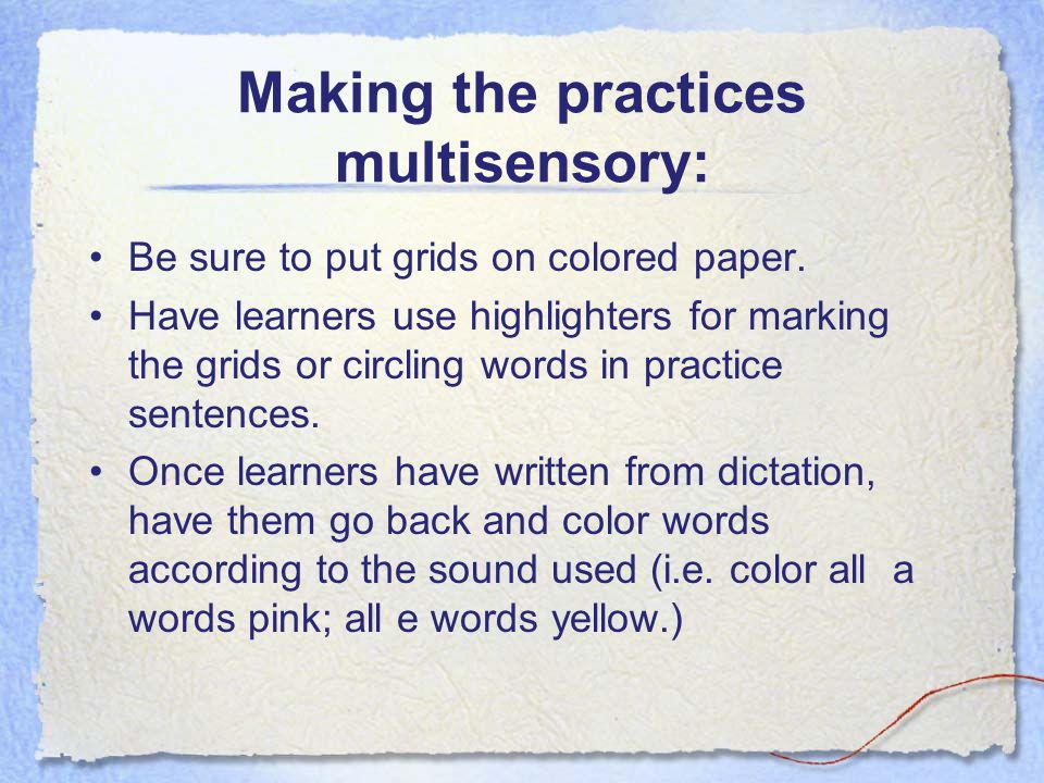 Making the practices multisensory: