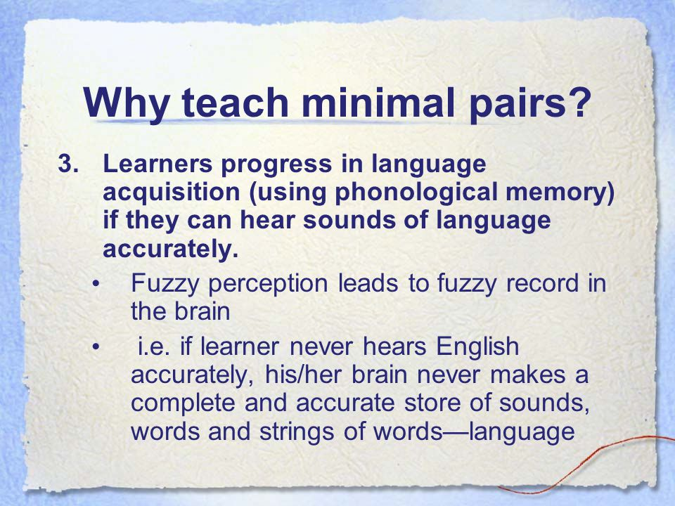 Why teach minimal pairs