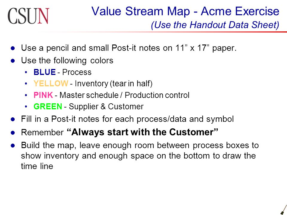 Value Stream Map - Acme Exercise (Use the Handout Data Sheet)
