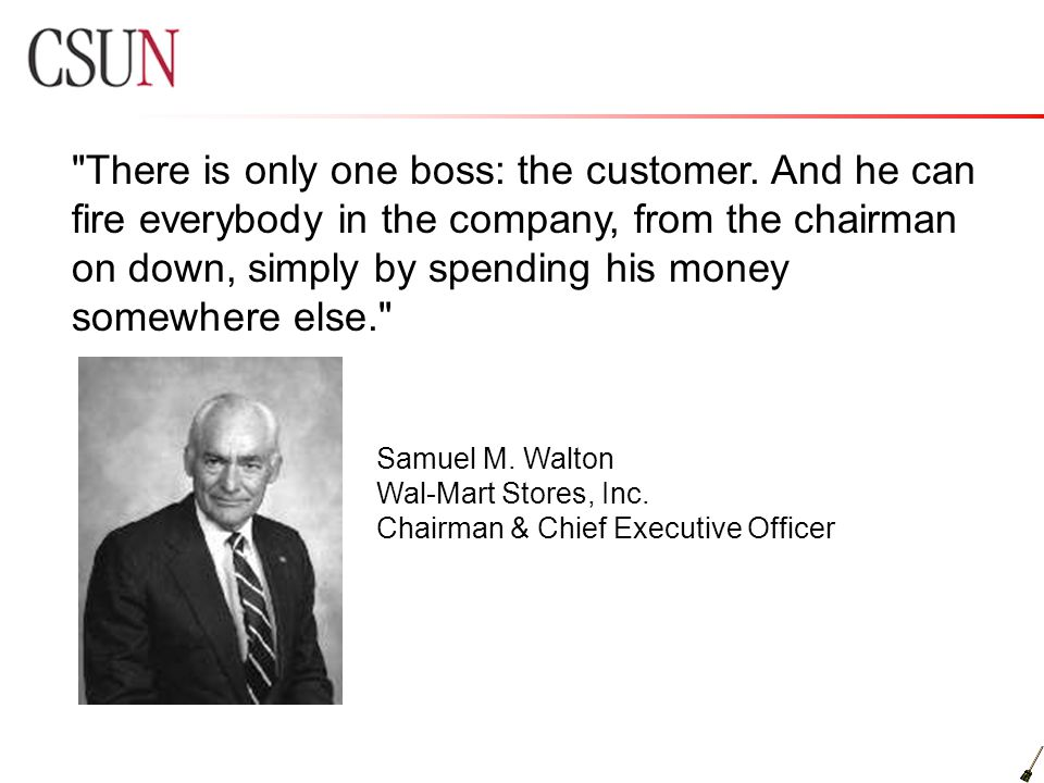 There is only one boss: the customer