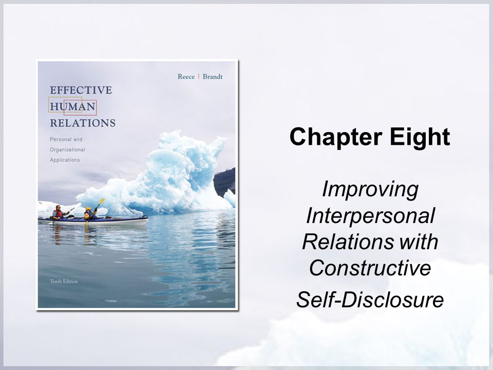 Improving Interpersonal Relations with Constructive Self-Disclosure