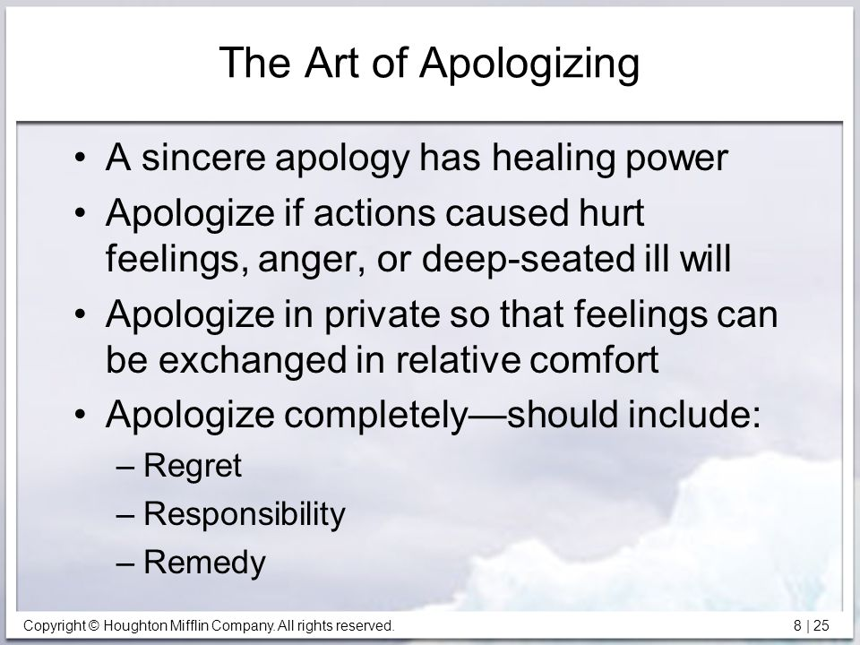 The Art of Apologizing A sincere apology has healing power