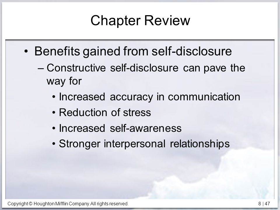 Chapter Review Benefits gained from self-disclosure