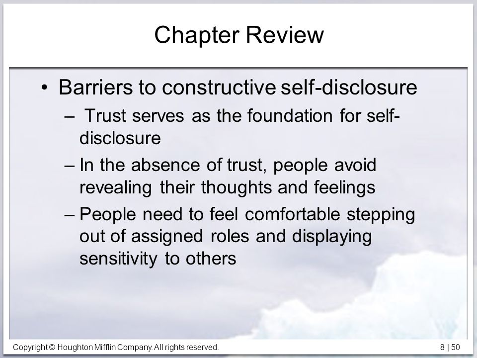 Chapter Review Barriers to constructive self-disclosure