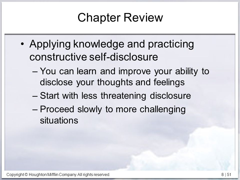 Chapter Review Applying knowledge and practicing constructive self-disclosure.