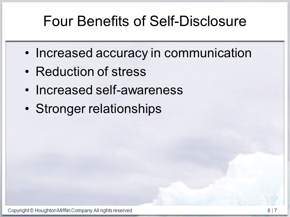 Four Benefits of Self-Disclosure
