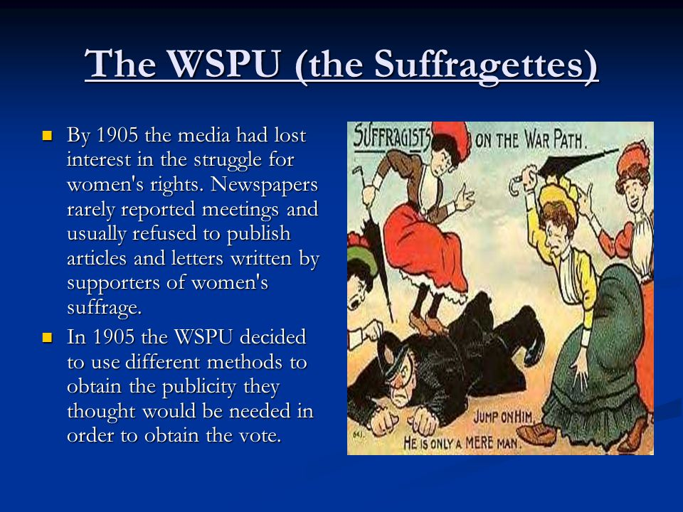 The WSPU (the Suffragettes)