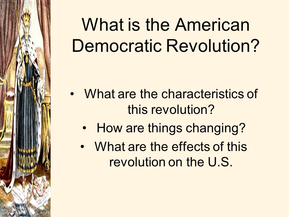 What is the American Democratic Revolution