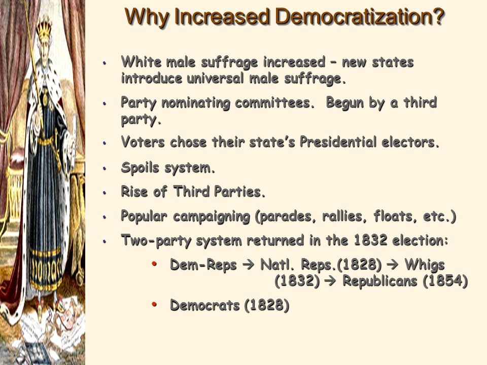 Why Increased Democratization
