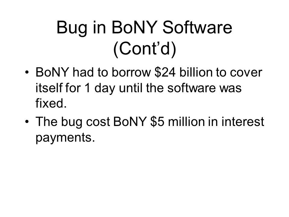 Bug in BoNY Software (Cont'd)