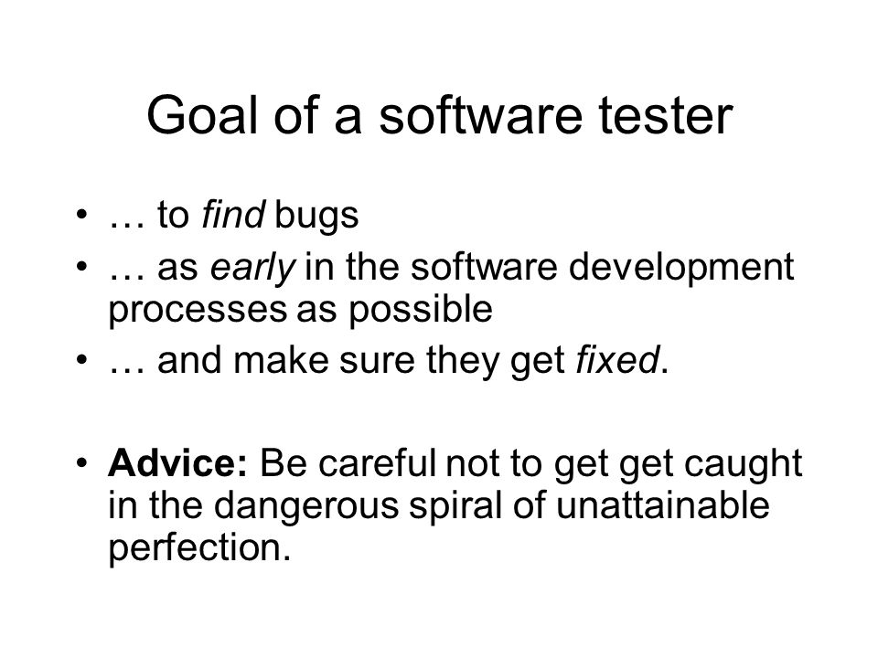 Goal of a software tester