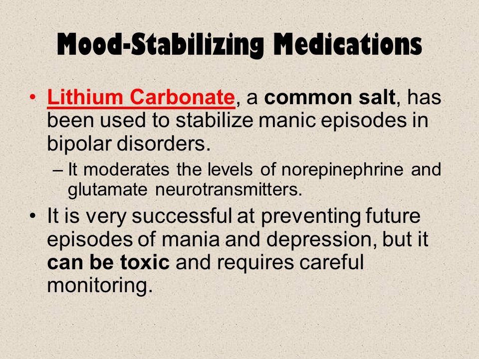 Mood-Stabilizing Medications