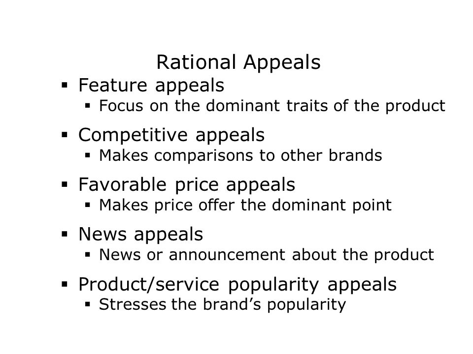 Rational Appeals Feature appeals Competitive appeals
