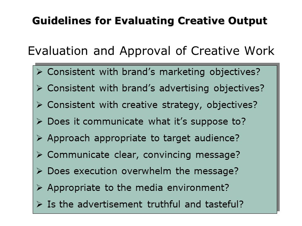Evaluation and Approval of Creative Work