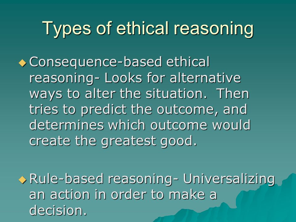 Types of ethical reasoning
