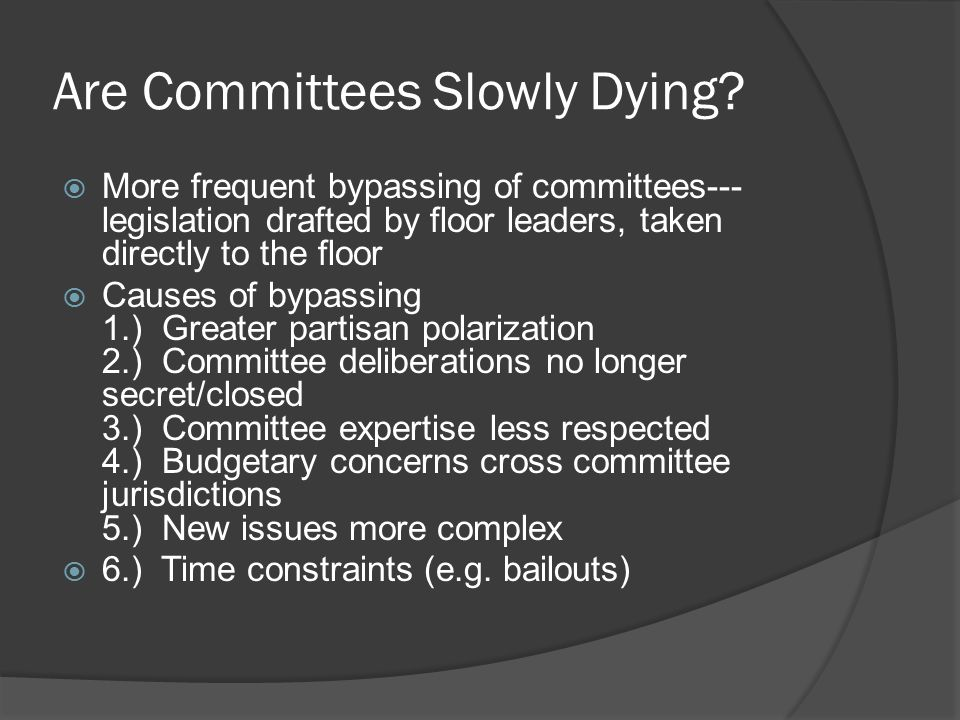 Are Committees Slowly Dying