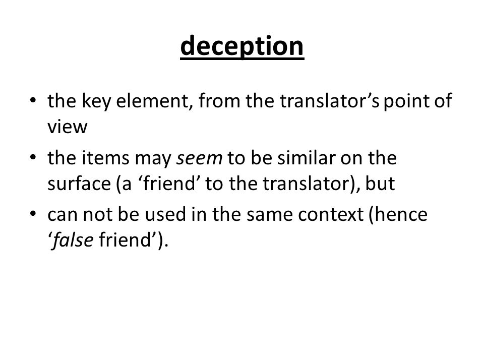 deception the key element, from the translator's point of view