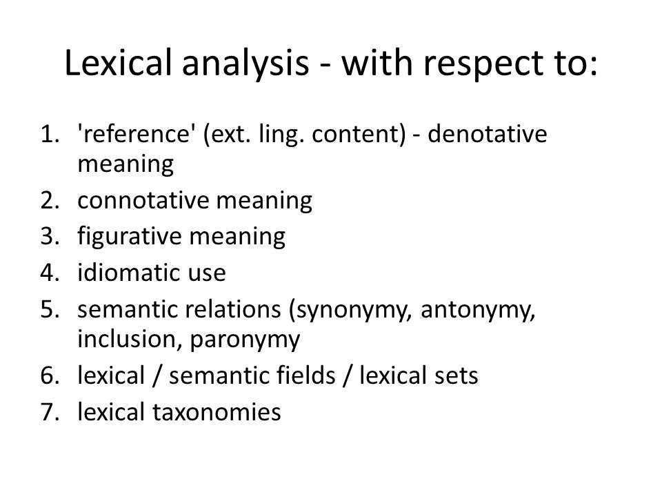 Lexical analysis - with respect to: