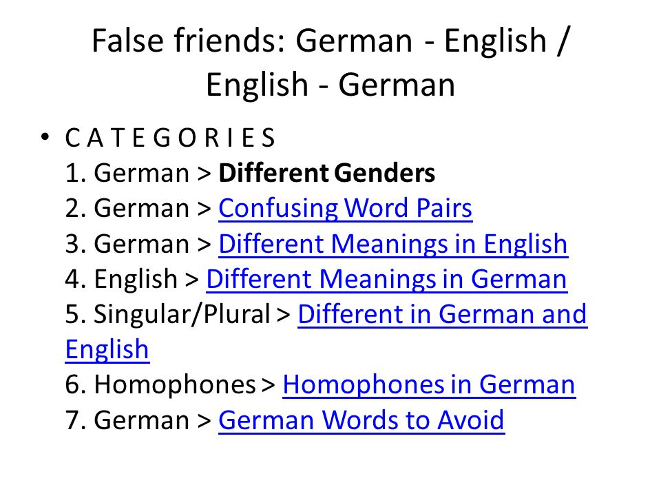 False friends: German - English / English - German