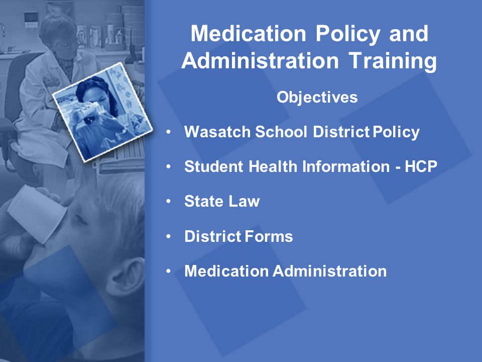 Medication Policy and Administration Training