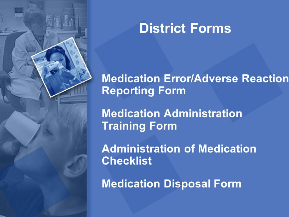 District Forms Medication Error/Adverse Reaction Reporting Form