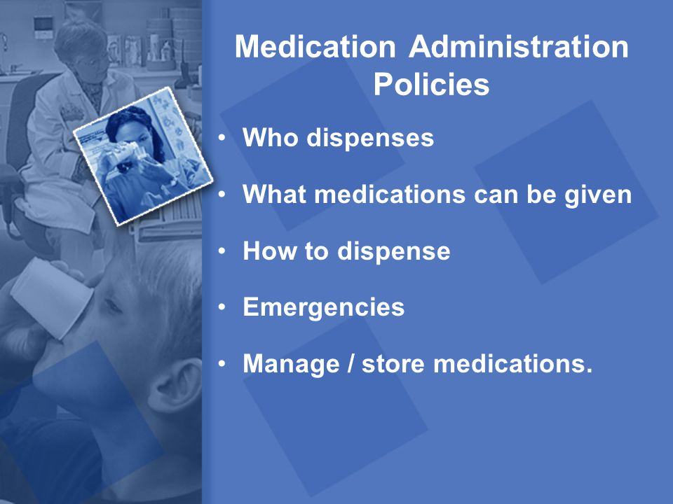 Medication Administration Policies