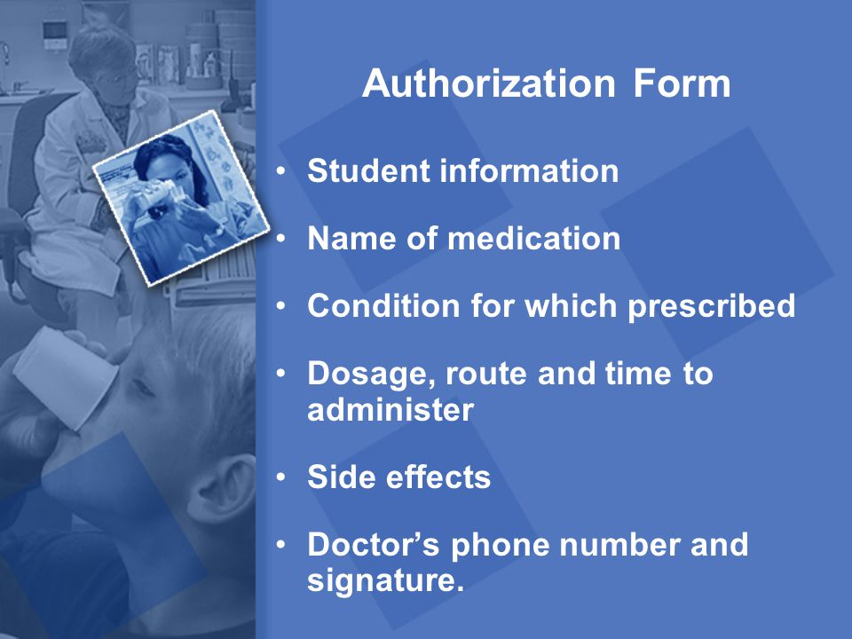 Authorization Form Student information Name of medication