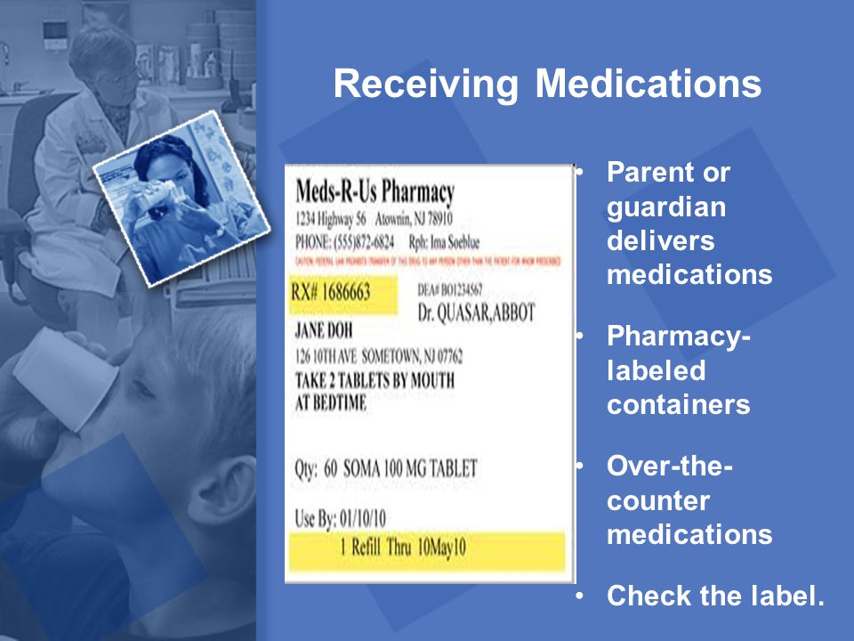 Receiving Medications