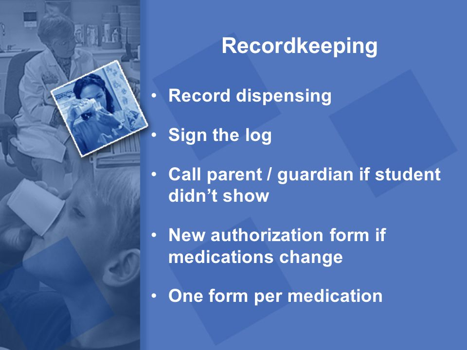 Recordkeeping Record dispensing Sign the log