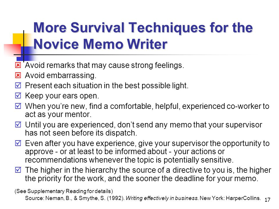 More Survival Techniques for the Novice Memo Writer