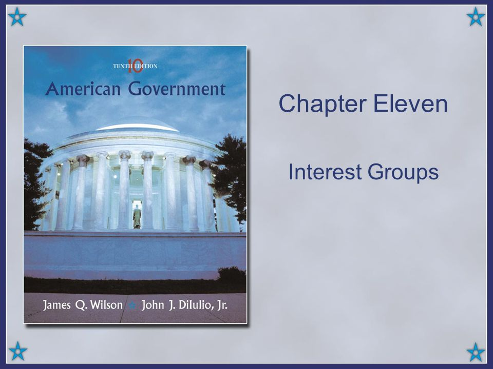 Chapter Eleven Interest Groups