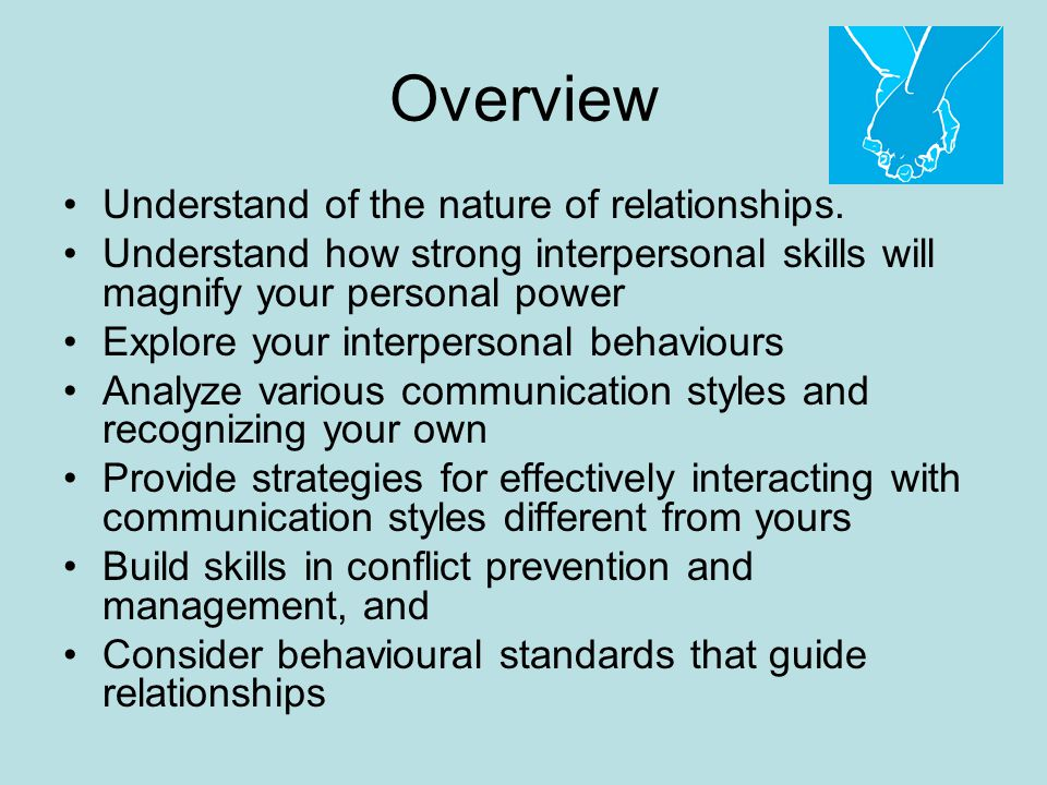 Overview Understand of the nature of relationships.