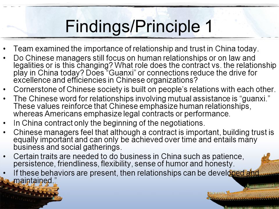 Findings/Principle 1 Team examined the importance of relationship and trust in China today.