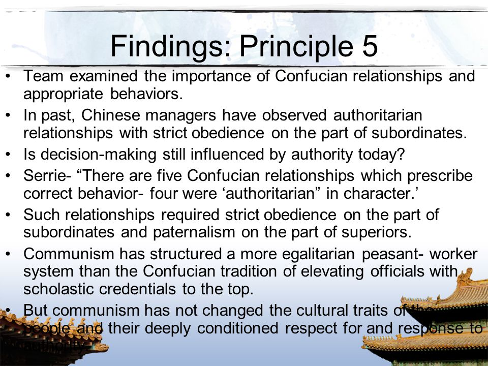 Findings: Principle 5 Team examined the importance of Confucian relationships and appropriate behaviors.