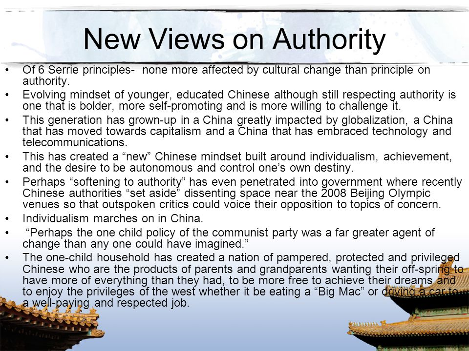 New Views on Authority Of 6 Serrie principles- none more affected by cultural change than principle on authority.