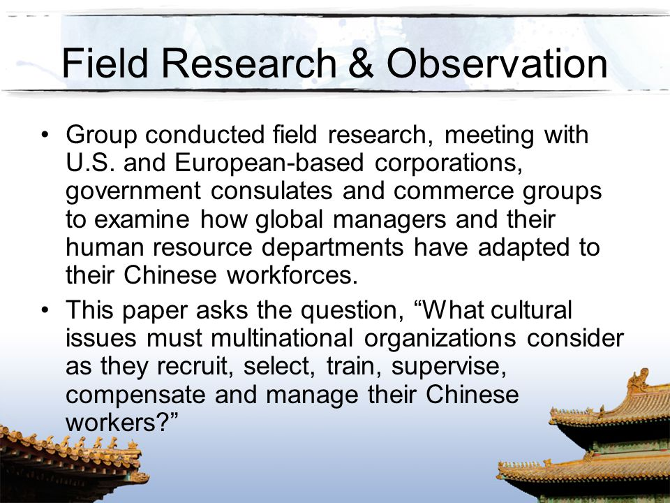Field Research & Observation
